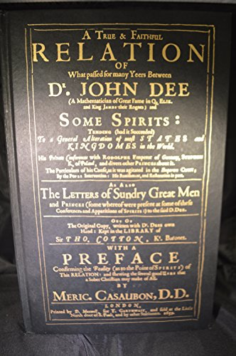 9780939708017: True and Faithful Relation of What Passed for Many Years Between Dr.John Dee and Some Spirits
