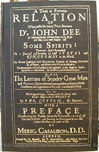 True & Faithful Relation of Dr. John: John Dee; Lon