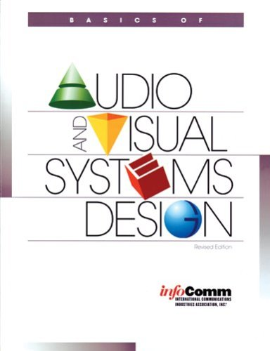 Basics of Audio and Visual Systems Design: Revised Edition: Mike Weems