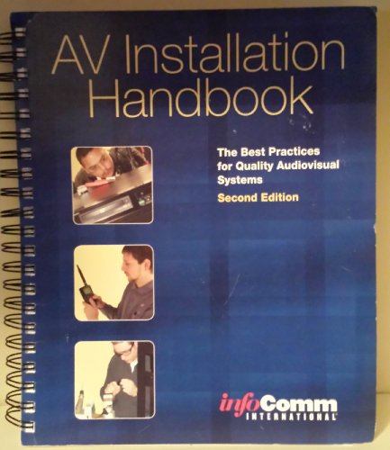 9780939718221: AV Installation Handbook — The Best Practices for Quality Audiovisual Systems - Second Edition