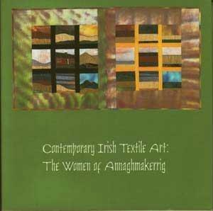 9780939719075: Contemporary Irish Textile Art: The Women of Annaghmakerrig