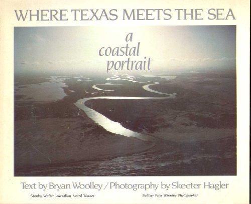 9780939722259: Where Texas meets the sea: A coastal portrait