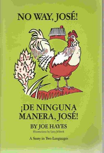 No Way Jose / De Ninguna Manera,: Hayes, Joe