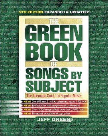 9780939735105: The Green Book of Songs by Subject: The Thematic Guide to Popular Music