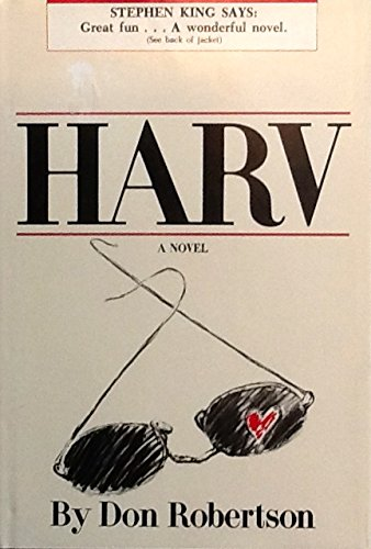 Harv: A Novel (0939738694) by Don Robertson