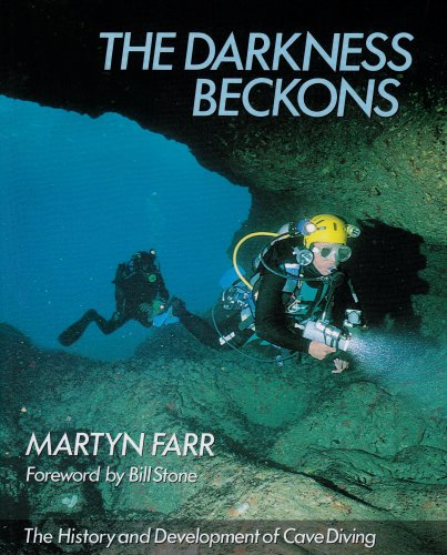 9780939748327: Darkness Beckons: The History and Development of Cave Diving