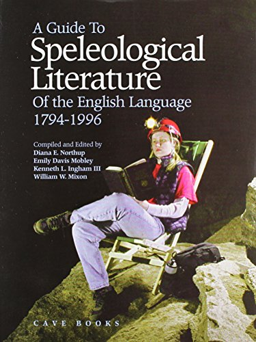 9780939748525: A Guide to Speleological Literature of the English Language: 1794-1996