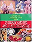 Culinary Carving and Plate Decoration