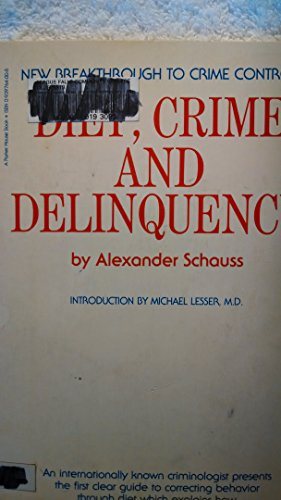 9780939764006: Diet, Crime and Delinquency
