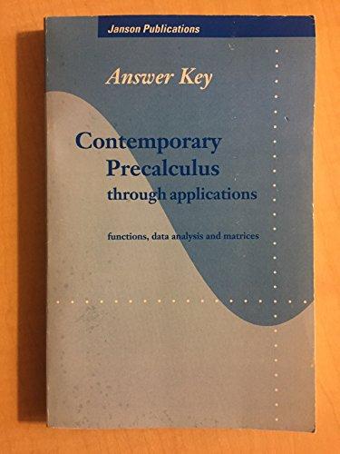 Answer Key: Contemporary Precalculus Through Applications. Functions,: North Carolina School