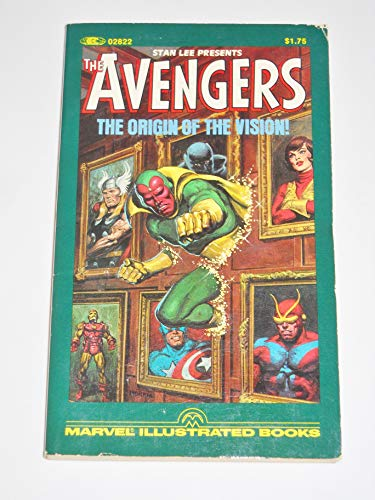 The Avengers - the Origin of the Vision! Marvel Illustrated Books