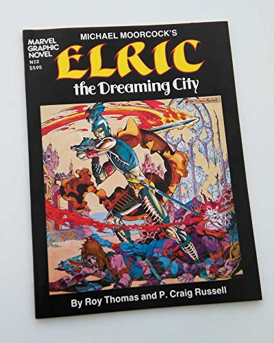 Elric, The Dreaming City (Marvel Graphic Novel No.2) -- SIGNED