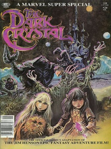 9780939766192: The Dark Crystal The Official Comics Adaptation of the Jim Henson Epic Fantasy Adventure Film (A Marvel Super Special, #24 Feb.)