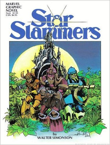 Star Slammers (Marvel Graphic Novel No 6 )