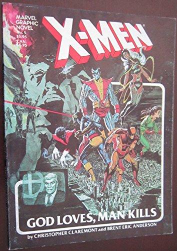 9780939766222: X-Men: God Loves, Man Kills (Marvel Graphic Novels, No. 5)