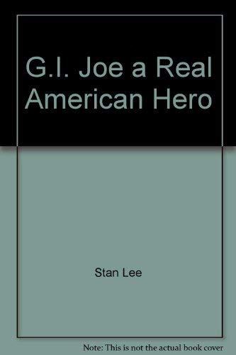 9780939766482: G.I. Joe, a real American hero