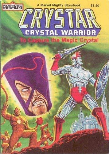 Crystar Crystal Warrior: To Capture the Magic: Laura Lynn ;