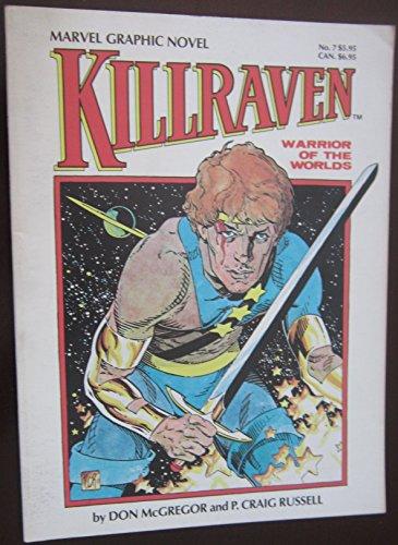 9780939766598: Killraven Warrior Of The Worlds Marvel Graphic Novel #7