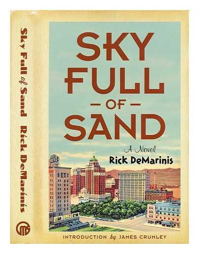 Sky Full of Sand *Signed by DeMarinis & James Crumley*: Demarinis, Rick