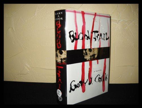 Blood Trail: Gary J. R.
