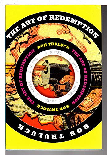 Art of Redemption: Truluck, Bob