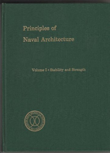 9780939773008: Principles of Naval Architecture, Vol. 1: Stability and Strength