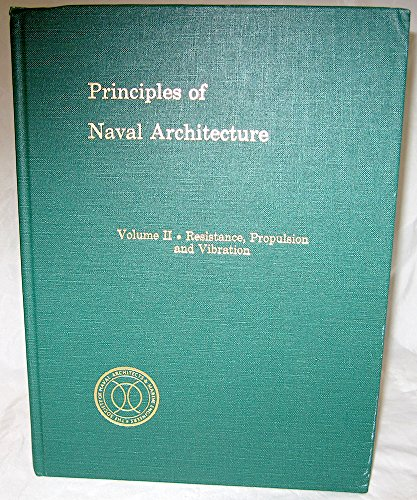 9780939773015: Principles of Naval Architecture: Resistance, Propulsion and Vibration: 2