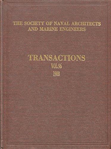 96: Transactions, 1988 (Society of Naval Architects: Society of Naval