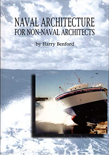 Naval Architecture for Non-Naval Architects: Harry Benford