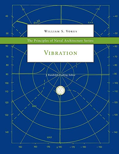 9780939773756: The Principles of Naval Architecture Series: Vibration