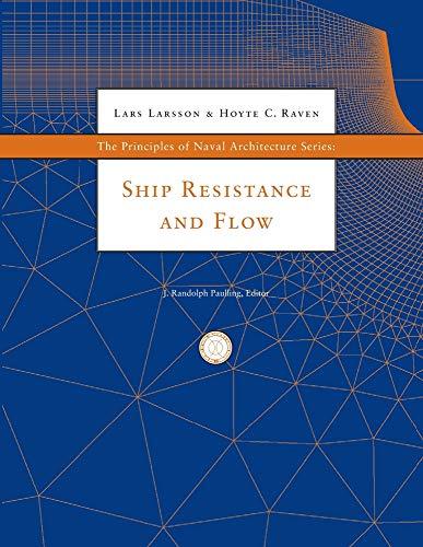 9780939773763: Principles of Naval Arachitecture: Ship Resistance & Flow