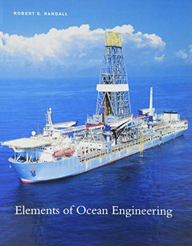 Elements of Ocean Engineering: Dr. Robert E. Randall