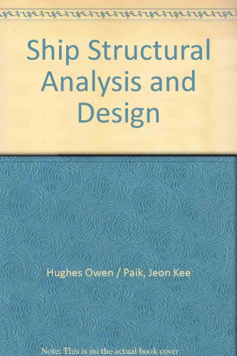 9780939773787: Ship Structural Analysis and Design
