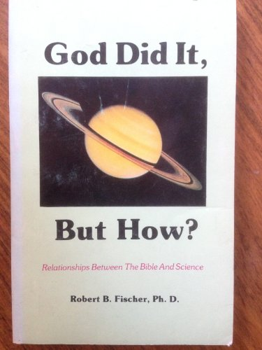 9780939782000: God did it, but how?