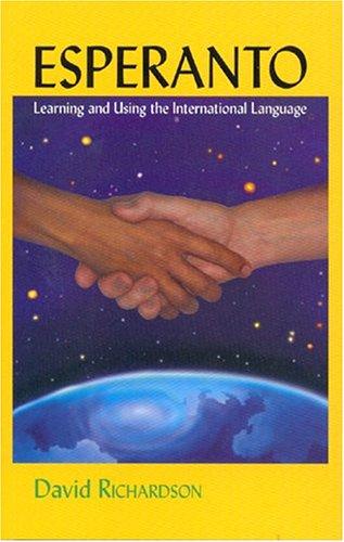 9780939785063: Esperanto Learning and Using the International Language
