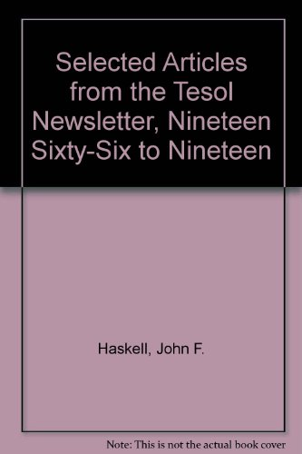 9780939791293: Selected Articles from the Tesol Newsletter, Nineteen Sixty-Six to Nineteen Eighty-Three