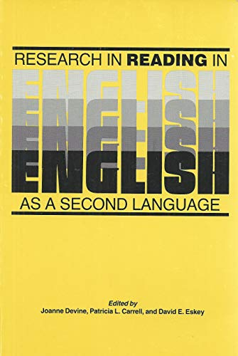 Research in Reading in English As a: Devine, Joanne, Carrell,