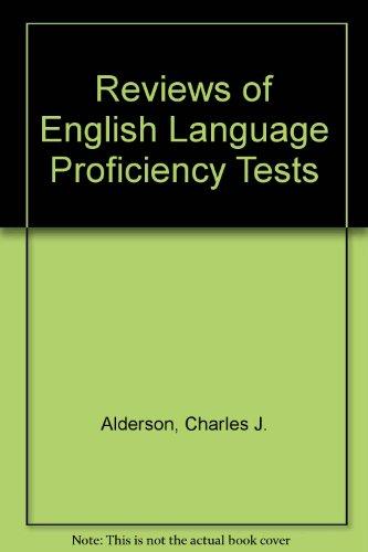 Reviews of English Language Proficiency Tests: Alderson, Charles J.;