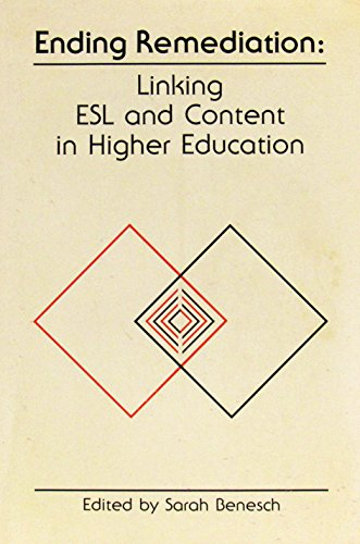 Ending Remediation: Linking Esl and Content in Higher Education