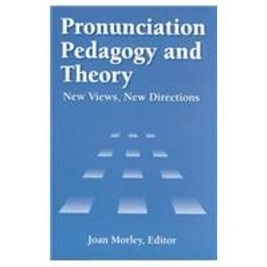 9780939791552: Pronunciation Pedagogy and Theory: New Views, New Directions