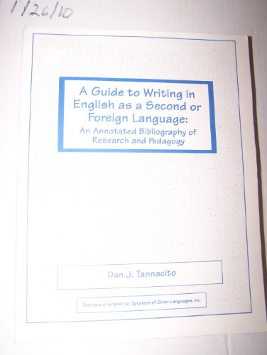 9780939791606: A Guide to Writing in English As a Second or Foreign Language: An Annotated Bibliography of Research and Pedagogy