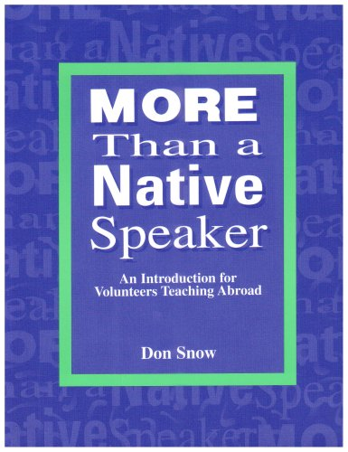 9780939791644: More Than a Native Speaker: An Introduction for Volunteers Teaching English Abroad