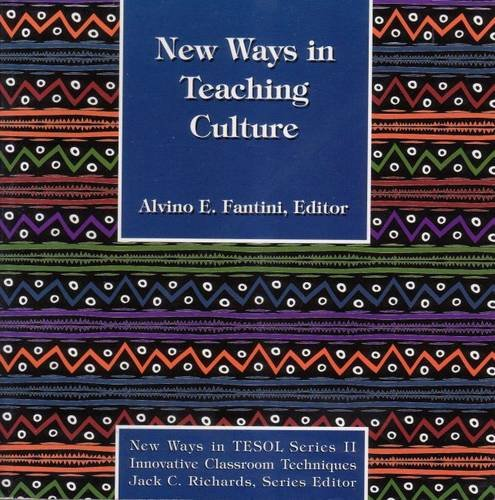 9780939791705: New Ways in Teaching Culture (New ways in TESOL series II: Innovative classroom techniques)