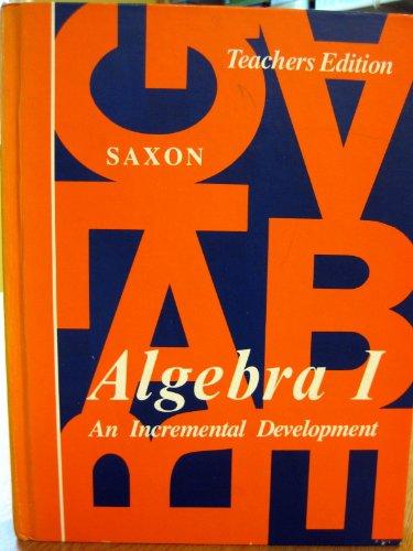 9780939798025: Algebra I: An Incremental Development