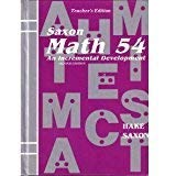 Math 54: An Incremental Development, Teacher's Edition: Hake, Stephen, John