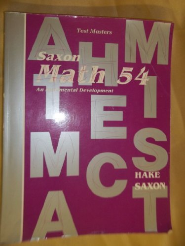 9780939798230: Saxon Math 54: An Incremental Development- Test Masters