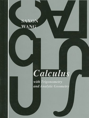 9780939798346: Calculus With Trigonometry and Analytic Geometry