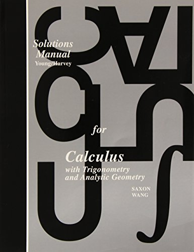 9780939798353: Saxon Calculus: Teacher's Edition Solutions Manual, First Edition 1997