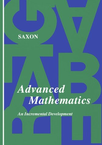 9780939798377: Advanced Mathematics: An Incremental Development