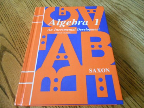 9780939798421: Algebra 1: An Incremental Development